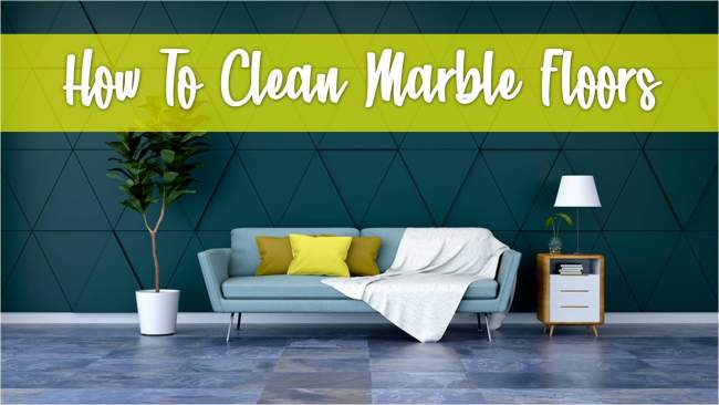 How To Clean Marble Floors Best Way To Get Shiny Marble