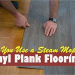 Can You Use a Steam Mop on Vinyl Plank Flooring?