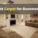 Best Carpet for Basements (The 3 Best Options)