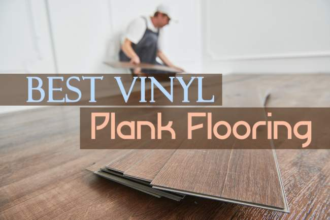 Best Vinyl Plank Flooring Reviews Of
