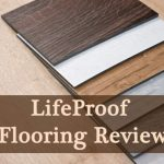 LifeProof Flooring Review (Pros, Cons and Comparisons)