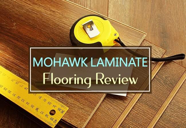 mohawk laminate flooring review