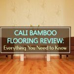Cali Bamboo Flooring Review: Everything You Need to Know