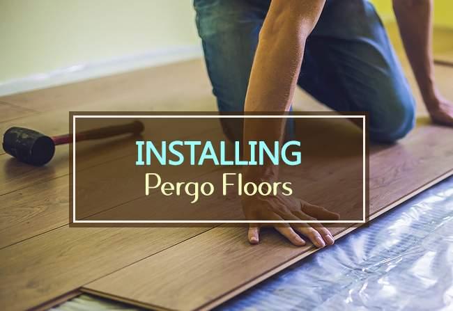 installing pergo floors