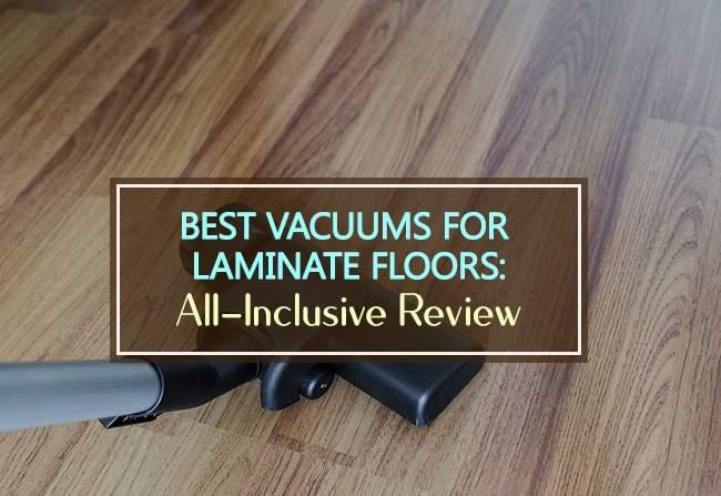best vacuums for laminate floors