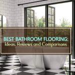 Best Flooring for Bathrooms: Ideas, Reviews & Comparisons