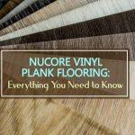NuCore Vinyl Plank Flooring Review 2021