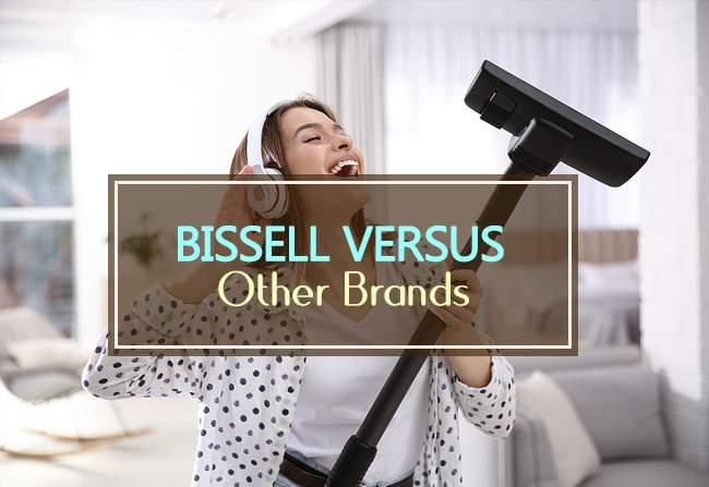 bisell vs other brands
