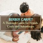 The Guide to Berber Carpet - Brands, Costs + Pros and Cons