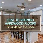 Hardwood Refinishing Costs 2021