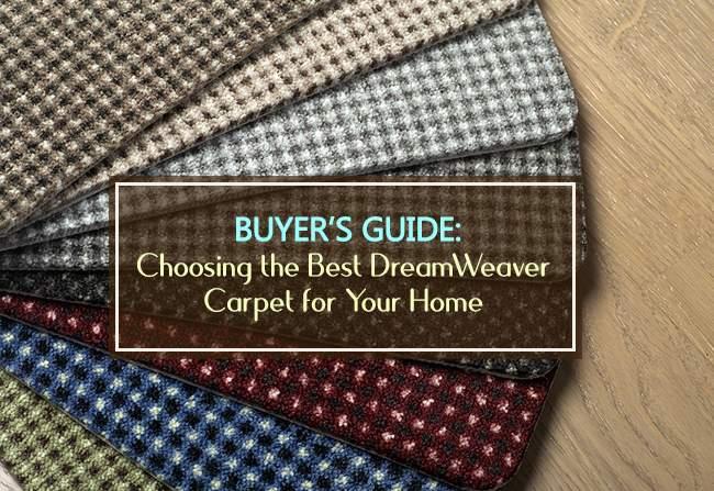 buyers guide dreamweaver carpet