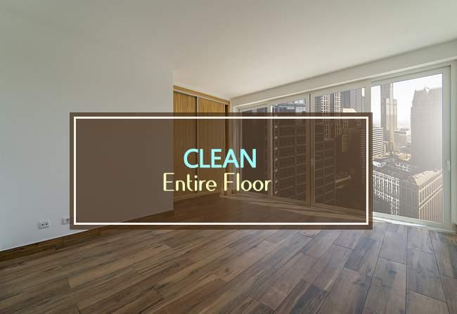 clean entire floor