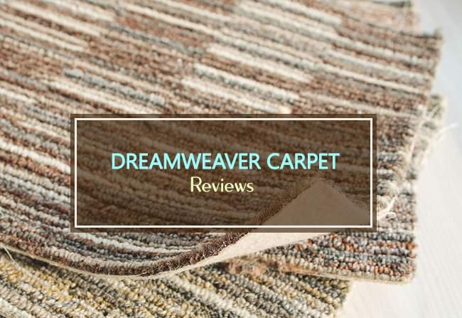 dreamweaver carpet reviews