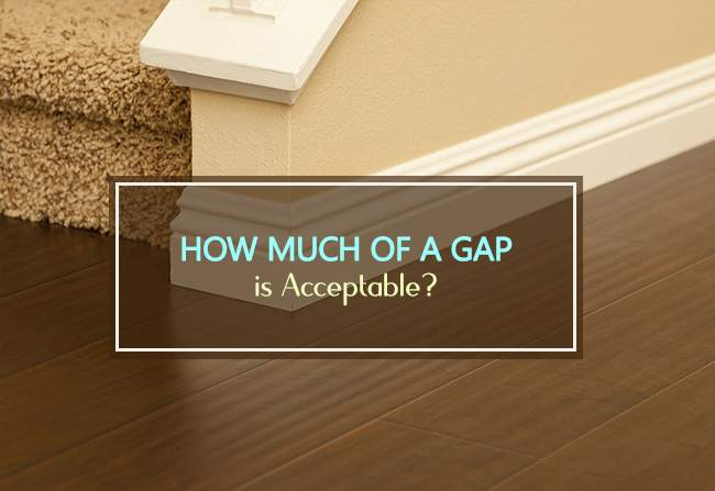 how much gap is acceptable