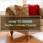 How to Repair Swollen Laminate Flooring