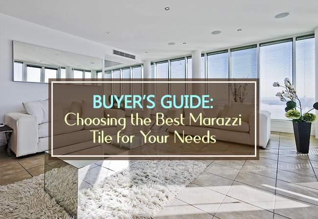 buyers guide marazzi tiles