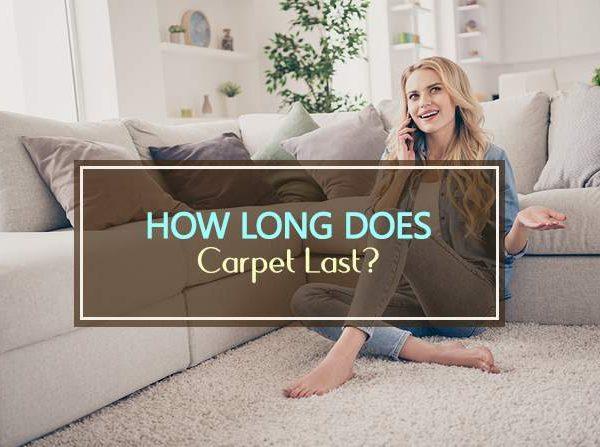 how long does carpet last