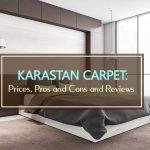 Karastan Carpet: Prices, Pros and Cons and Reviews