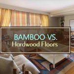 Bamboo vs. Hardwood Floors