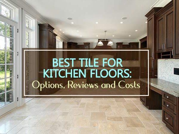 best tile for kitchen floors