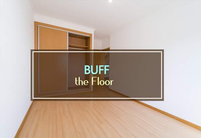 buff the floor