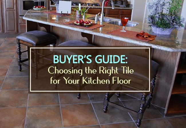 buyers guide best tile for kitchen floors