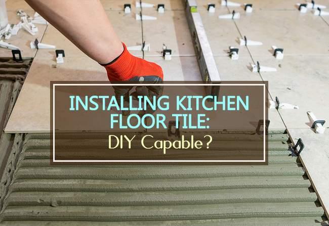 installing kitchen floor tile