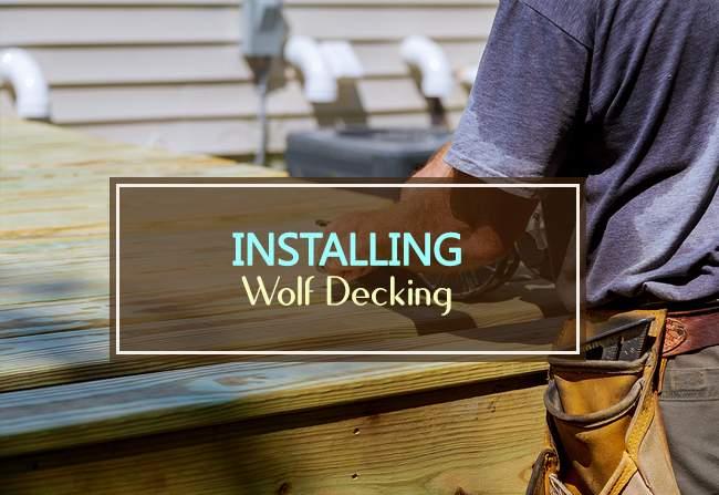 installing wolf decking