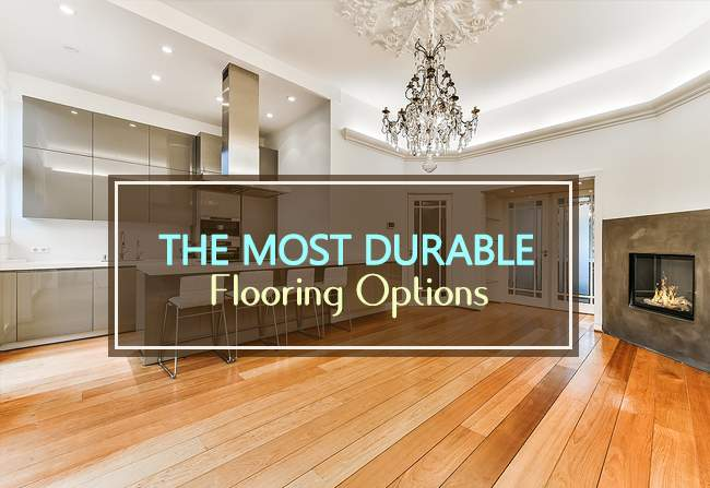 most durable flooring options