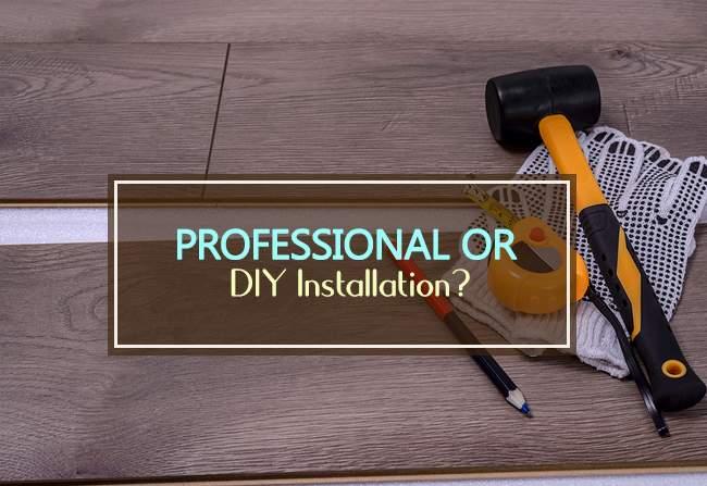 pro or diy installation
