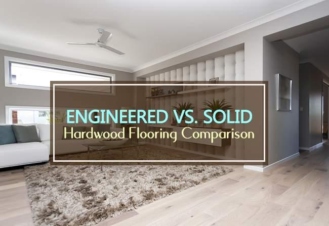 enginered vs solid hardwood flooring comparison