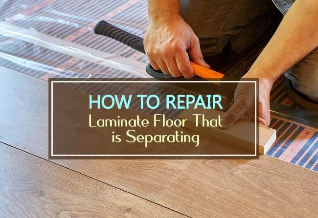 Repair Laminate Floor That Is Separating, How To Fix Separated Laminate Flooring