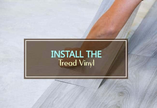 install the tread vinyl