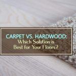 Carpet Vs. Hardwood 2021: Costs, Resale Value + Pros & Cons