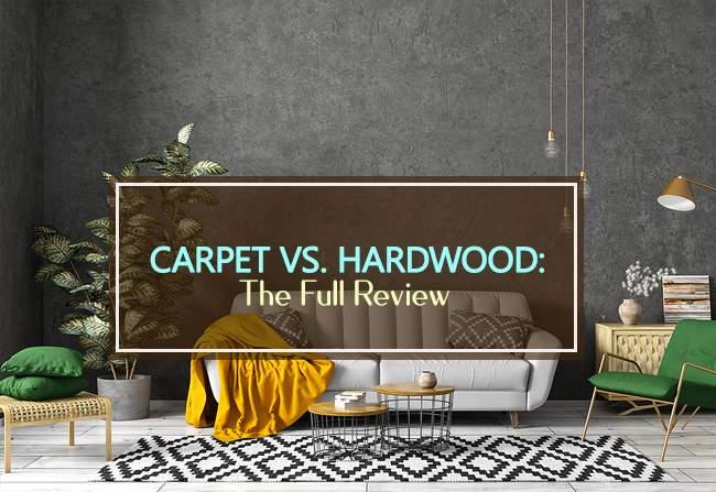 carpet vs hardwood full review